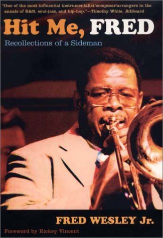 The funky online bookstore rare funk books the funk store p1 fred wesley recollections of a side man forward by ricky vincent fsbc azp1 tfs202998listefunkstoreprice2298 clicktopreviewpurchase fandeluxe Choice Image