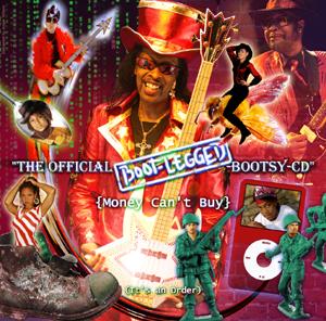 http://www.thefunkstore.com/NewRelease/July2008/CD-Bootsy2008BootLeggedCD.jpg